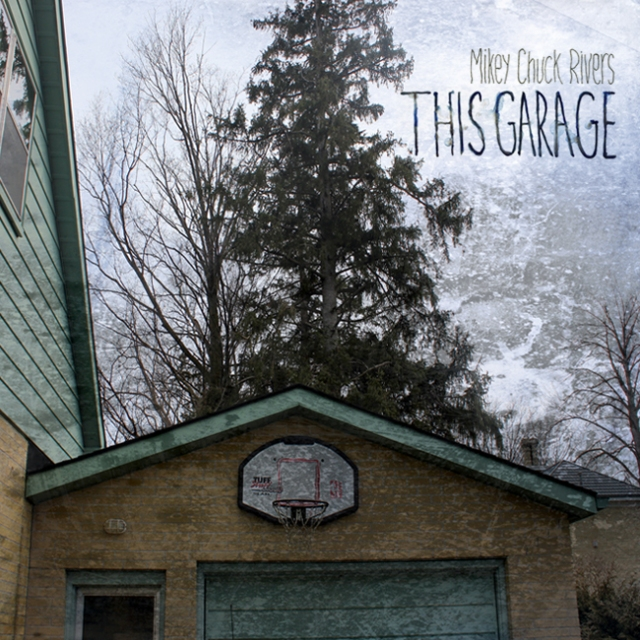 Mikey Chuck Rivers - This Garage